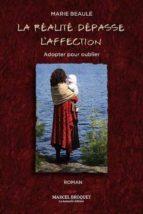 La réalité dépasse l'affection (ebook)