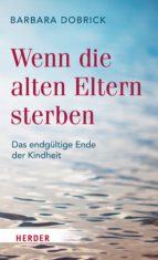 Wenn die alten Eltern sterben (ebook)