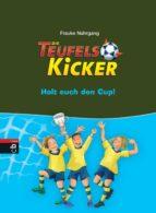 Die Teufelskicker - Holt euch den Cup! (ebook)