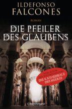 Die Pfeiler des Glaubens (ebook)