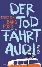 Der Tod fährt Audi (ebook)
