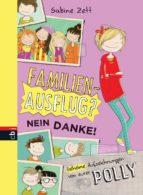 Familienausflug – nein danke! - Geheime Aufzeichnungen von eurer Polly (ebook)
