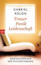 Trauer, Panik, Leidenschaft (ebook)