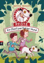 P.F.O.T.E. - EIN (FAST) PERFEKTER HUND