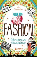 we love fashion 2 - Röhrenjeans und Schulterpolster (ebook)