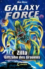 Galaxy Force 3 - Zilla, Giftzahn des Grauens (ebook)