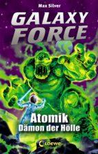 Galaxy Force 5 - Atomik, Dämon der Hölle (ebook)