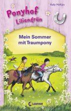 Ponyhof Liliengrün - Mein Sommer mit Traumpony (ebook)