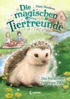 Die magischen Tierfreunde 6 - Die furchtlose Penelope Piks (ebook)