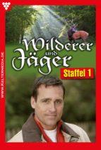 Wilderer und Jäger Staffel 1 (ebook)