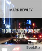 THE QUITE LITTLE EBOOK OF QUITE SHORT STORIES