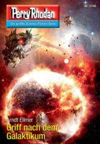 Perry Rhodan 2740: Griff nach dem Galaktikum (ebook)