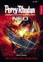 Perry Rhodan Neo 189: Die Leiden des Androiden (ebook)