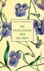 Die Intelligenz der Blumen (ebook)