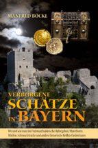 Verborgene Schätze in Bayern (ebook)