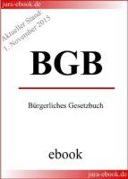 BGB - Bürgerliches Gesetzbuch - Aktueller Stand: 1. November 2015 (ebook)