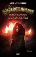 Sherlock Holmes - Neue Fälle 20: Sherlock Holmes und das Geheimnis von Rosies Hall (ebook)