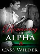 ROMANCING THE ALPHA 3