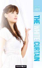 THE WHITE CURTAIN