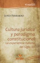 CULTURA JURÍDICA Y PARADIGMA CONSTITUCIONAL