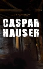 Caspar Hauser  (ebook)