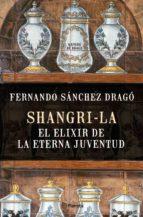 Shangri-la: el elixir de la eterna juventud (ebook)