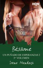 BÉSAME (UN PUÑADO DE ESPERANZAS 2 - ENTREGA 3)