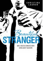 BEAUTIFUL STRANGER (SAGA BEAUTIFUL 2)
