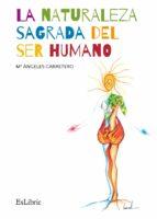 La naturaleza sagrada del ser humano (ebook)