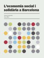 L'ECONOMÍA SOCIAL I SOLIDÀRIA A BARCELONA