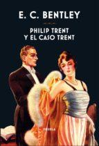 Philip Trent y el caso Trent (ebook)