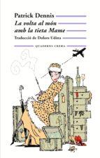 La volta al món amb la tieta Mame (ebook)