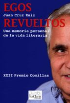 Egos revueltos (ebook)