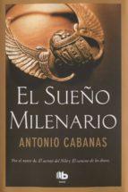 El sueño milenario (ebook)