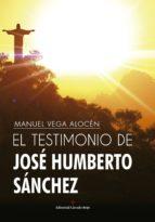 El testimonio de José Humberto Sánchez (ebook)