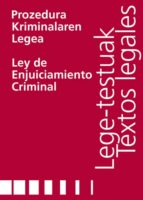 PROZEDURA KRIMINALAREN LEGEA/LEY DE ENJUICIAMIENTO CRIMINAL