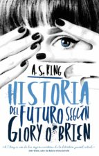 Historia del futuro según Glory O'Brien (ebook)