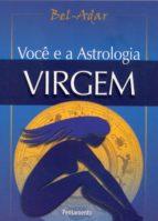 Você e a Astrologia - Virgem (ebook)