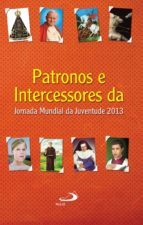 Patronos e intercessores da Jornada Mundial da Juventude (ebook)