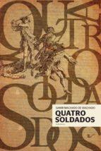 QUATRO SOLDADOS