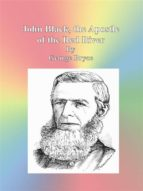John Black, the Apostle of the Red River