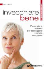 INVECCHIARE BENE