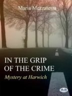 In the grip of crime (ebook)
