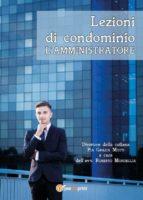 Lezioni di condominio - L'amministratore (ebook)