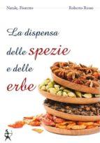 La dispensa delle spezie e delle erbe (ebook)