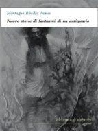 Nuove storie di fantasmi di un antiquario (ebook)
