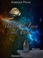Un filo di luce nel cielo (ebook)