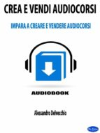 Crea e Vendi Audiocorsi (ebook)