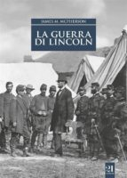 La guerra di Lincoln (ebook)