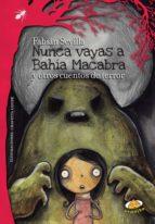 Nunca vayas a Bahía Macabra (ebook)